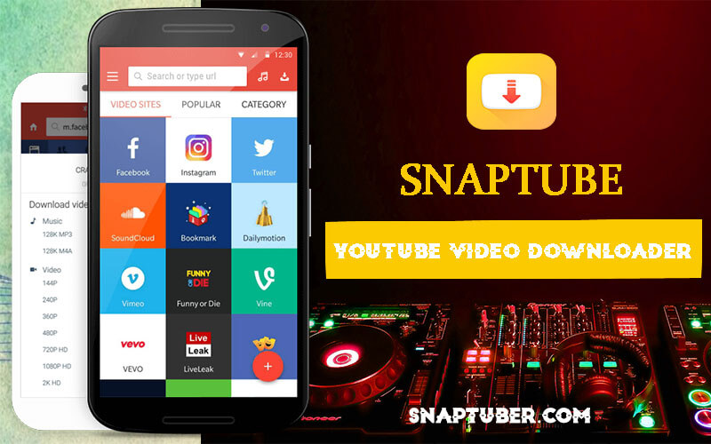 Download Snaptube apk (latest version snap tube app) for